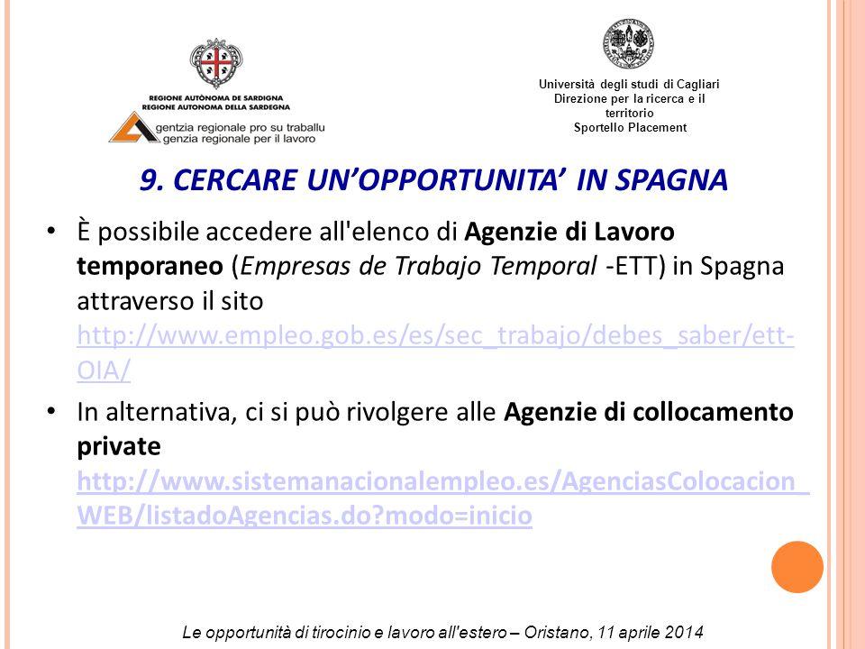 Università degli studi di Cagliari Direzione per la ricerca e il territorio Sportello Placement 9.