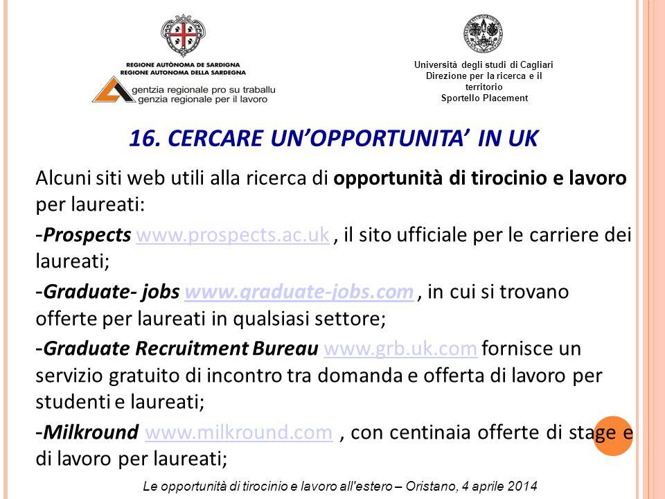 Università degli studi di Cagliari Direzione per la ricerca e il territorio Sportello Placement 16.