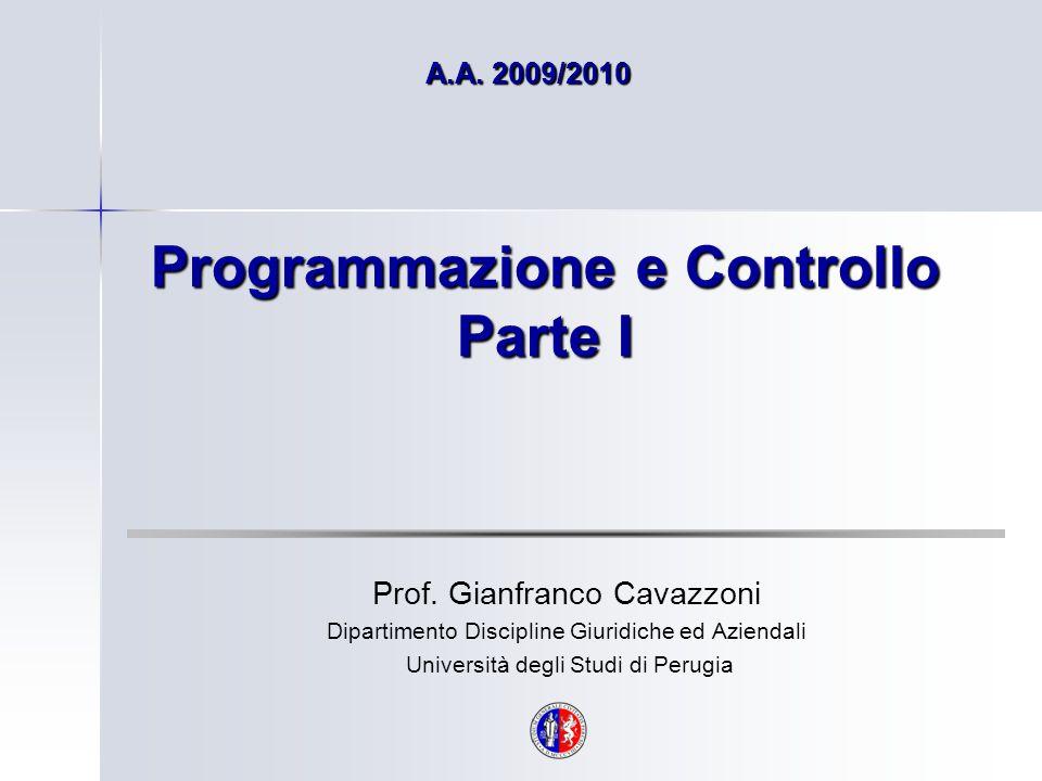Programmazione e Controllo Parte I Prof.