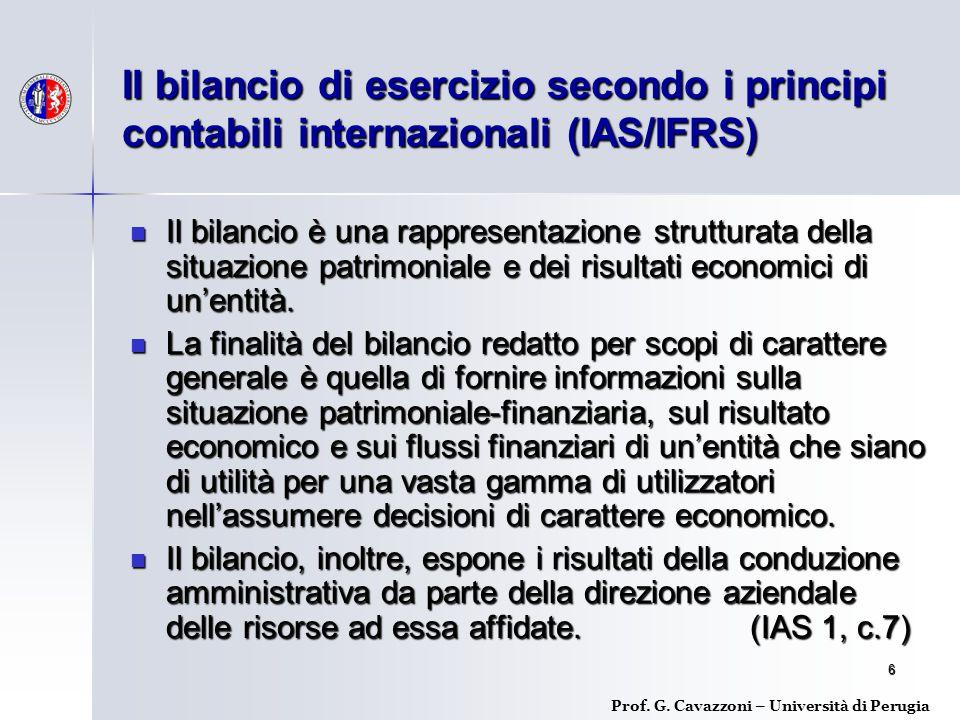 6 Il bilancio è una rappresentazione strutturata della situazione patrimoniale e dei risultati economici di un'entità.