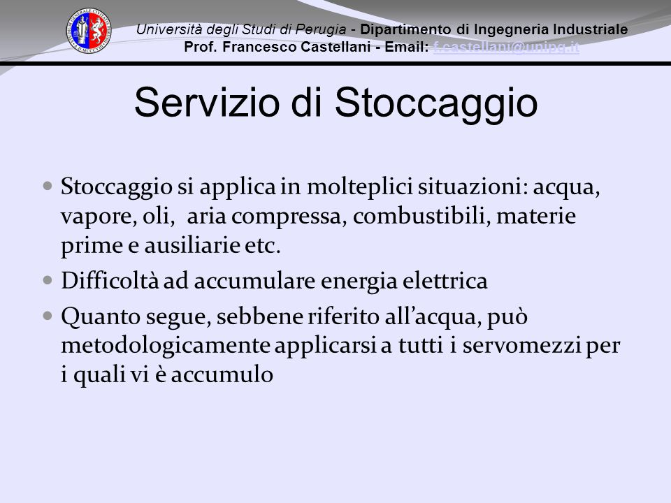 Università degli Studi di Perugia - Dipartimento di Ingegneria Industriale Prof. Francesco Castellani - Email: f.castellani@unipg.itf.castellani@unipg