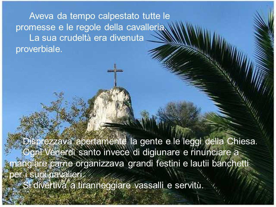 Padre mio, – disse il cavaliere (era proprio lui) con voce bassa e addolorata – ho girato tutti i fiumi e le fonti del mondo.
