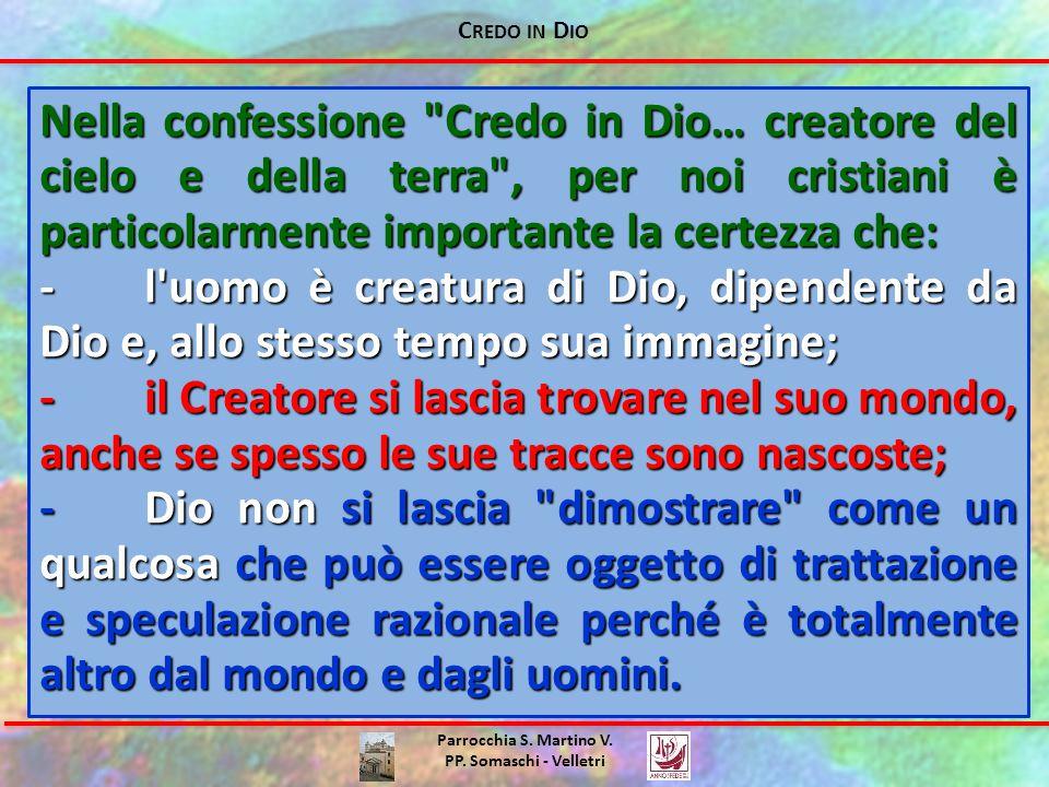 C REDO IN D IO Parrocchia S. Martino V. PP. Somaschi - Velletri Nella confessione