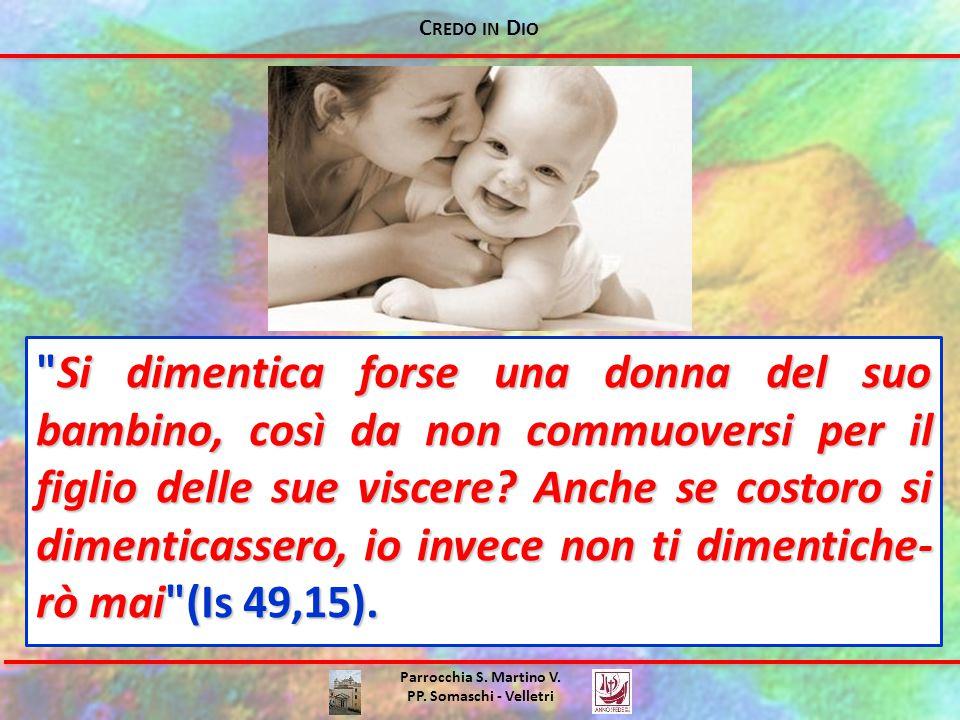 C REDO IN D IO Parrocchia S. Martino V. PP. Somaschi - Velletri