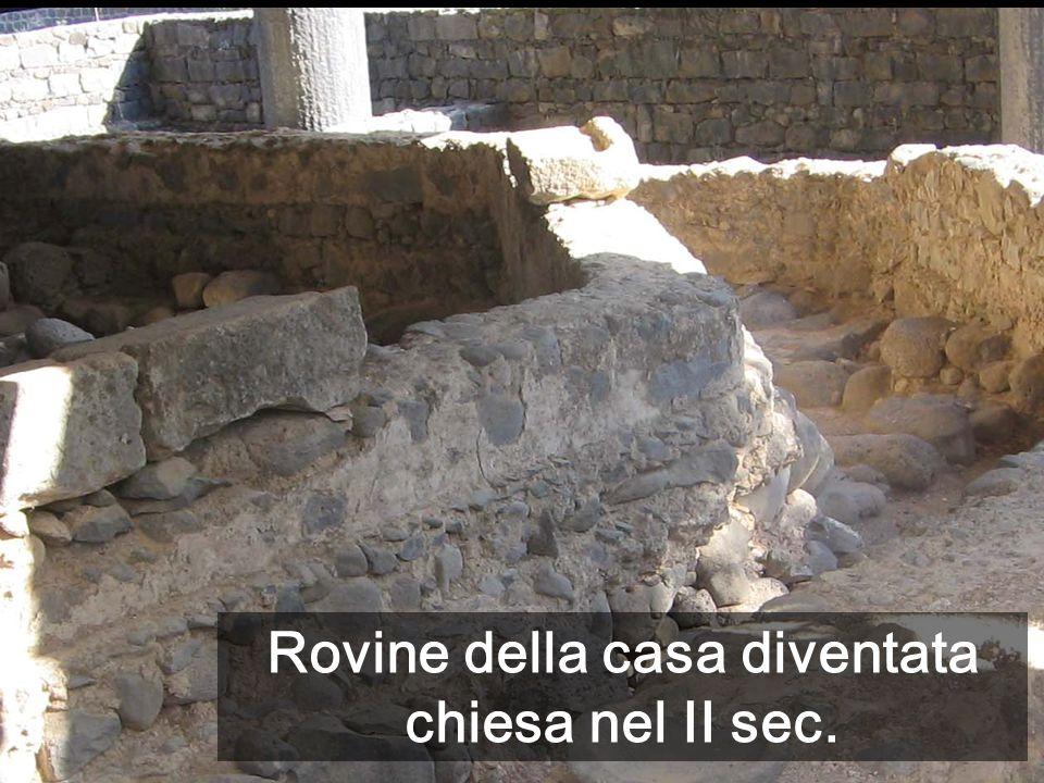 Rovine della casa diventata chiesa nel II sec.