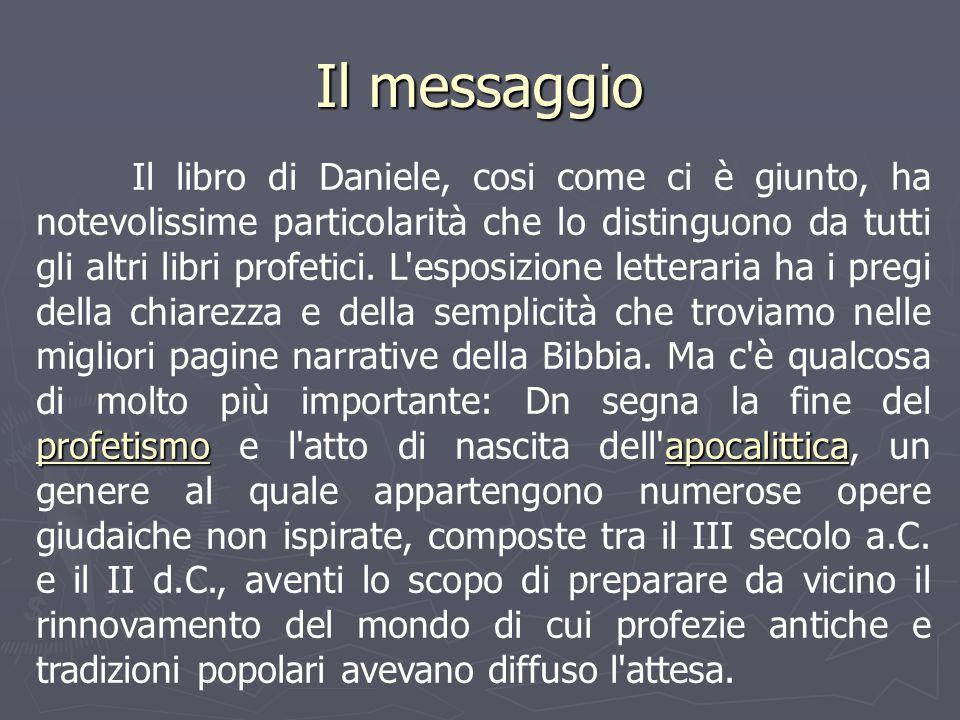 Il libro di Daniele, cosi come ci è giunto, ha notevolissime particolarità che lo distinguono da tutti gli altri libri profetici. L'esposizione letter