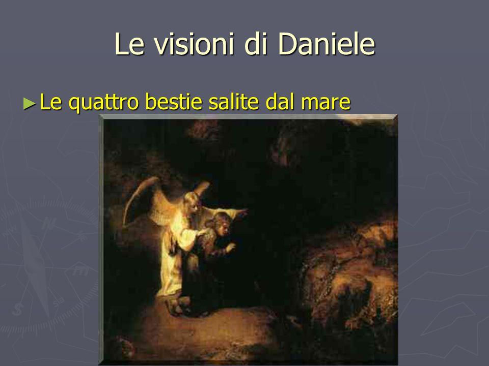Le visioni di Daniele ► Le quattro bestie salite dal mare