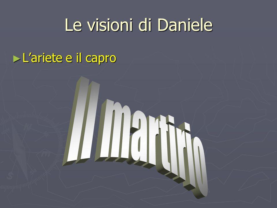 Le visioni di Daniele ► L'ariete e il capro