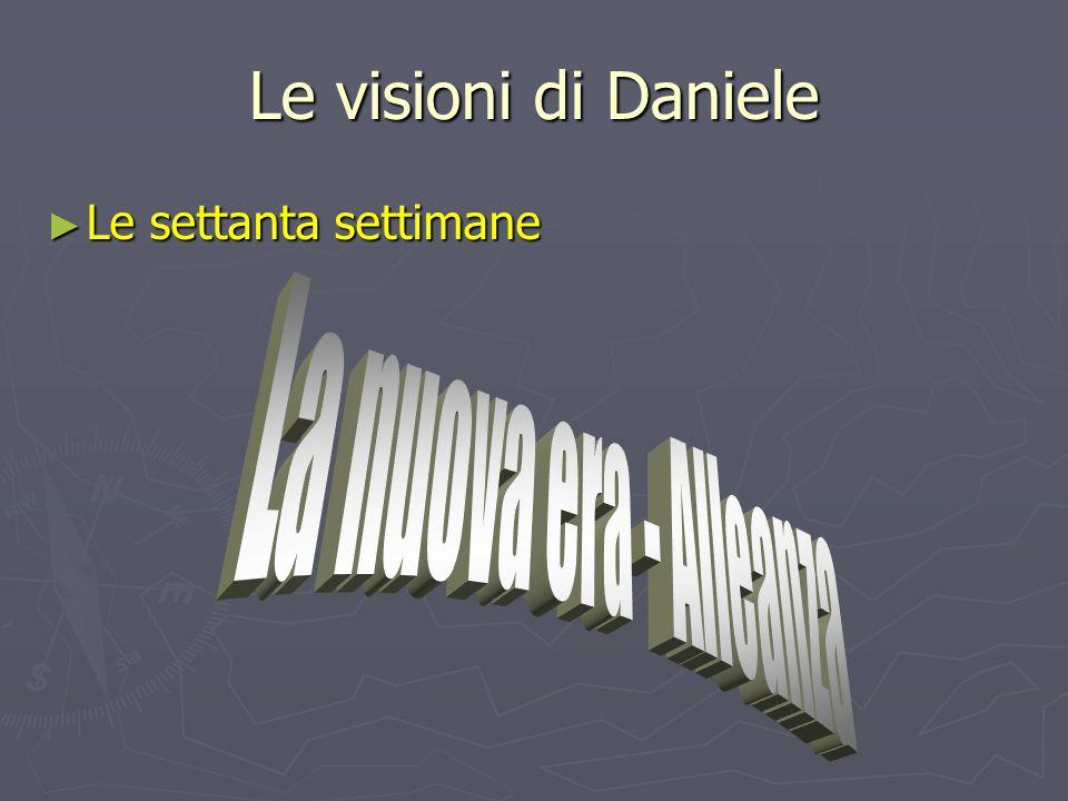 Le visioni di Daniele ► Le settanta settimane