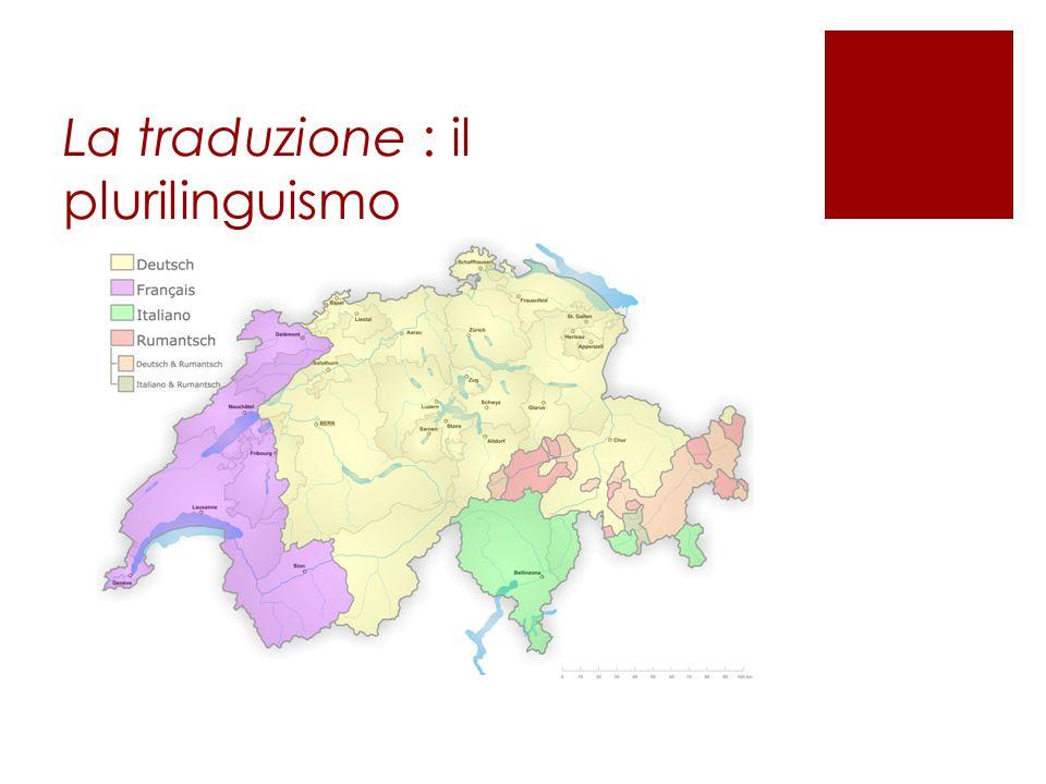 La traduzione : il plurilinguismo