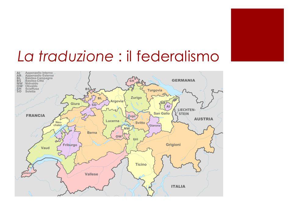La traduzione : il federalismo