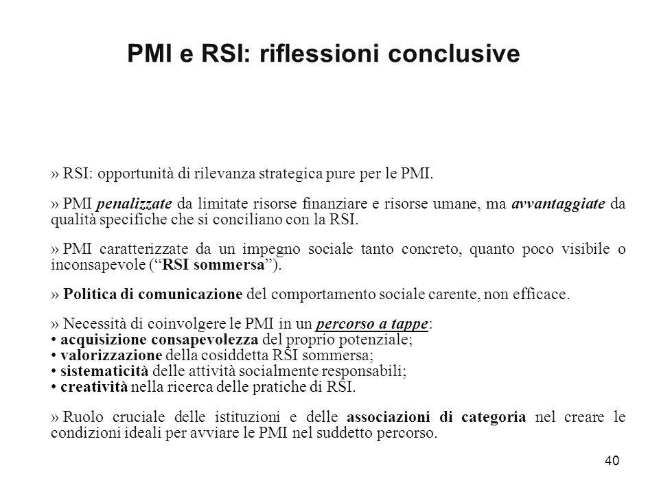 40 PMI e RSI: riflessioni conclusive » RSI: opportunità di rilevanza strategica pure per le PMI. » PMI penalizzate da limitate risorse finanziare e ri