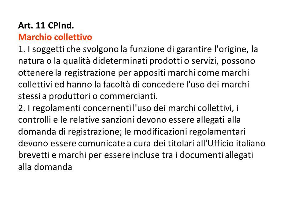 Art.11 CPInd. Marchio collettivo 1.