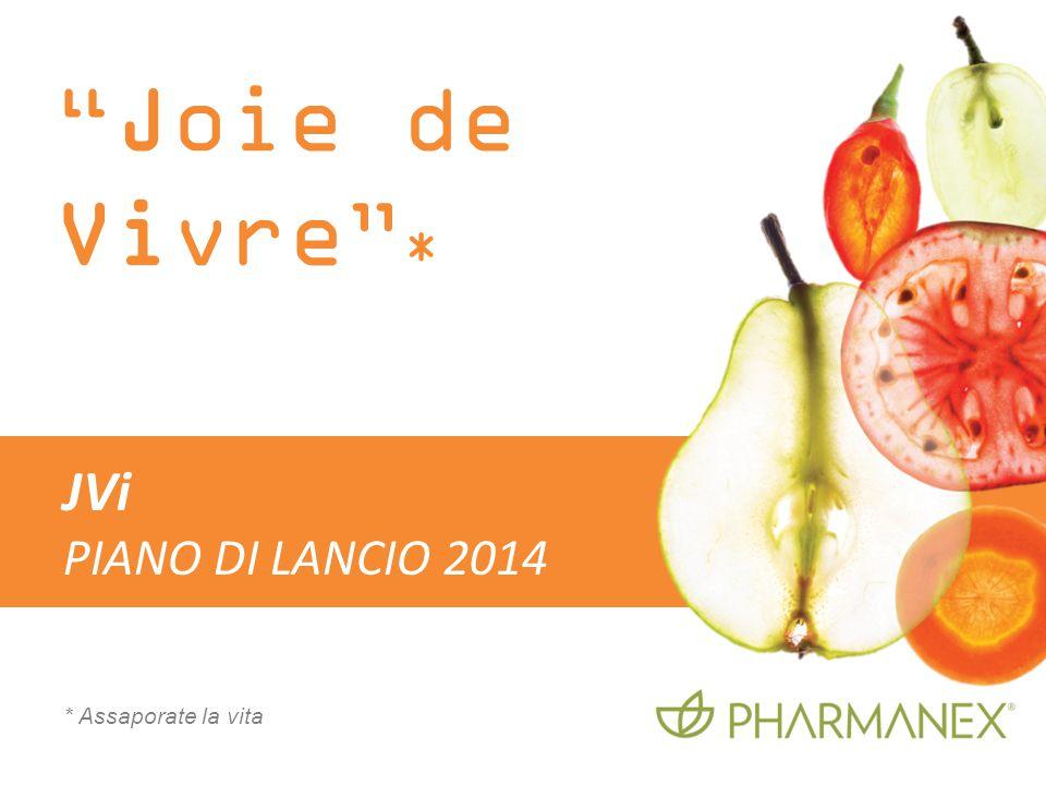 """Joie de Vivre"" * * Assaporate la vita JVi PIANO DI LANCIO 2014"