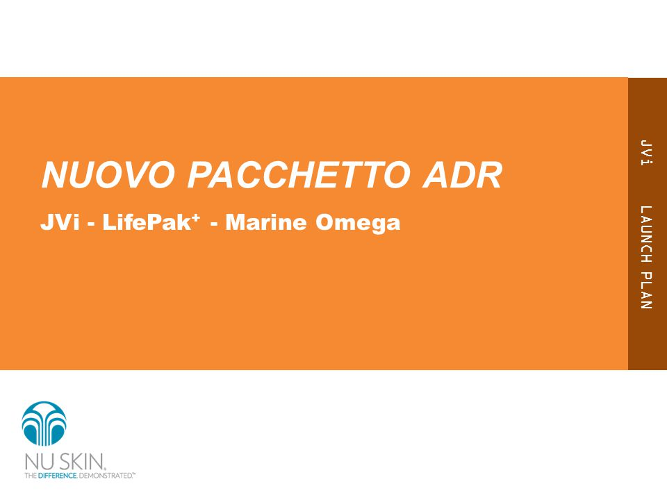 JVi LAUNCH PLAN NUOVO PACCHETTO ADR JVi - LifePak + - Marine Omega