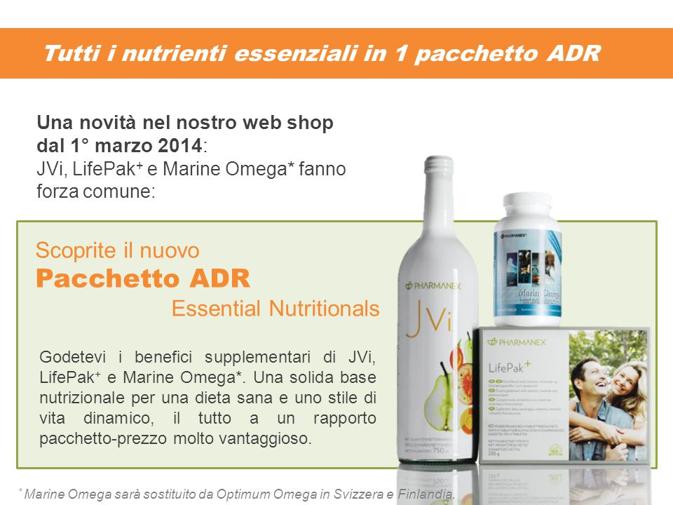 Tutti i nutrienti essenziali in 1 pacchetto ADR Godetevi i benefici supplementari di JVi, LifePak + e Marine Omega*. Una solida base nutrizionale per
