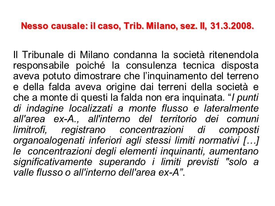 Nesso causale: il caso, Trib.Milano, sez. II, 31.3.2008.