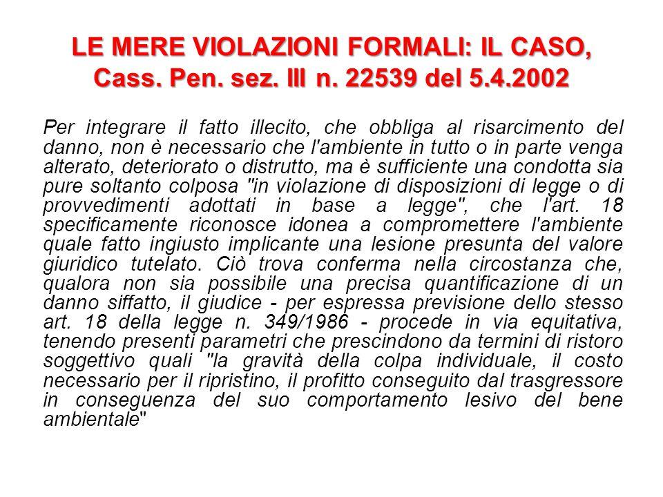 LE MERE VIOLAZIONI FORMALI: IL CASO, Cass.Pen. sez.