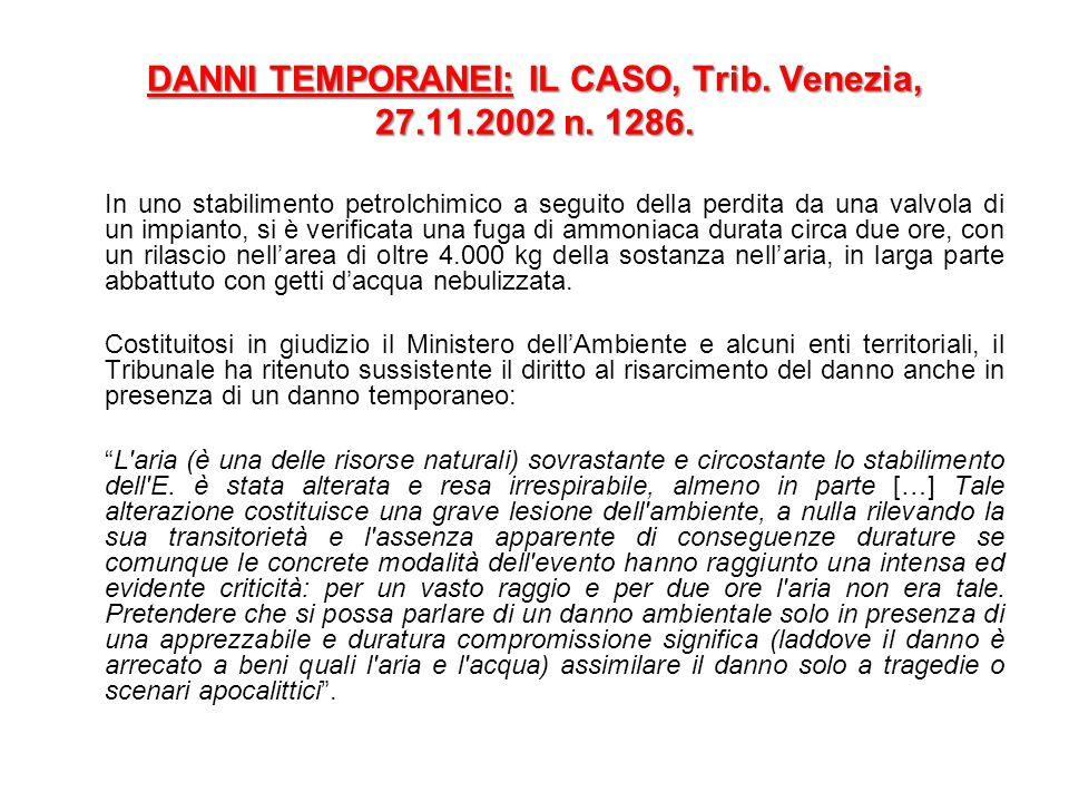 DANNI TEMPORANEI: IL CASO, Trib.Venezia, 27.11.2002 n.