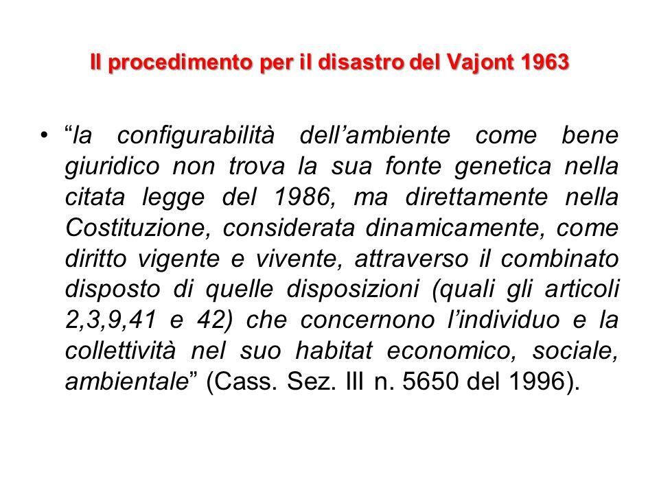 """""""la configurabilità dell'ambiente come bene giuridico non trova la sua fonte genetica nella citata legge del 1986, ma direttamente nella Costituzione,"""