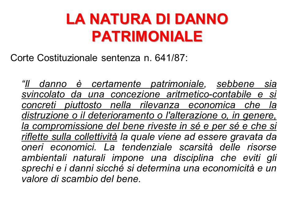 """LA NATURA DI DANNO PATRIMONIALE Corte Costituzionale sentenza n. 641/87: """"Il danno è certamente patrimoniale, sebbene sia svincolato da una concezione"""