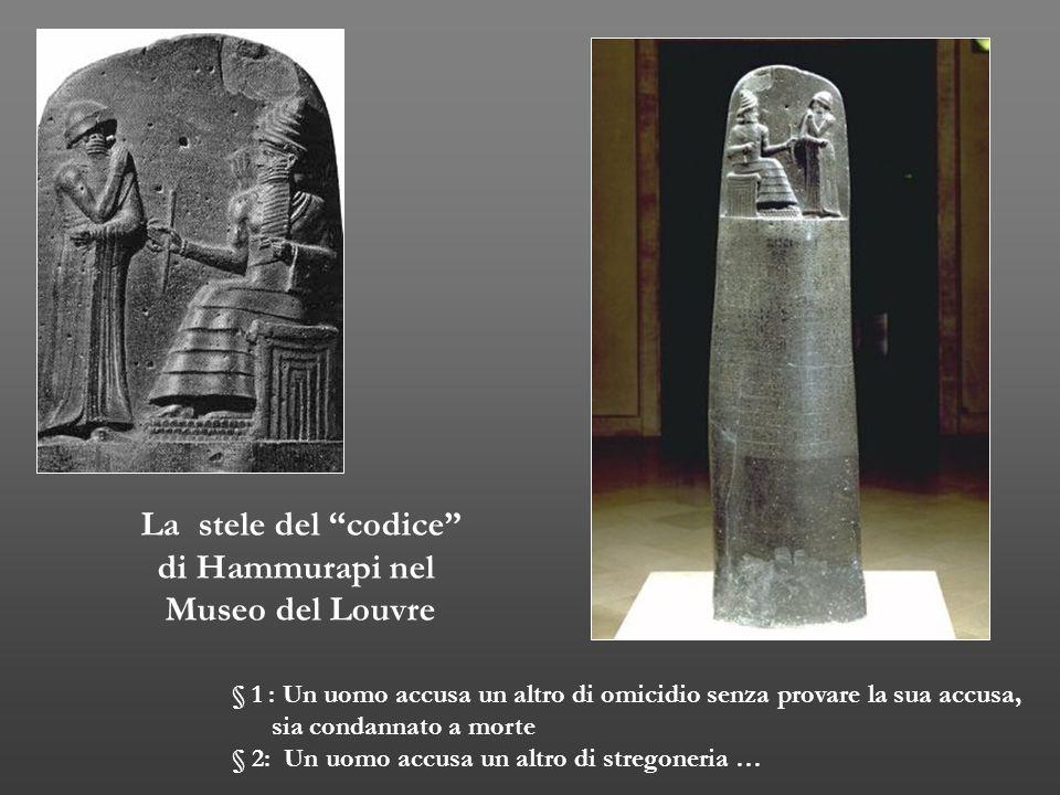 """La stele del """"codice"""" di Hammurapi nel Museo del Louvre § 1 : Un uomo accusa un altro di omicidio senza provare la sua accusa, sia condannato a morte"""