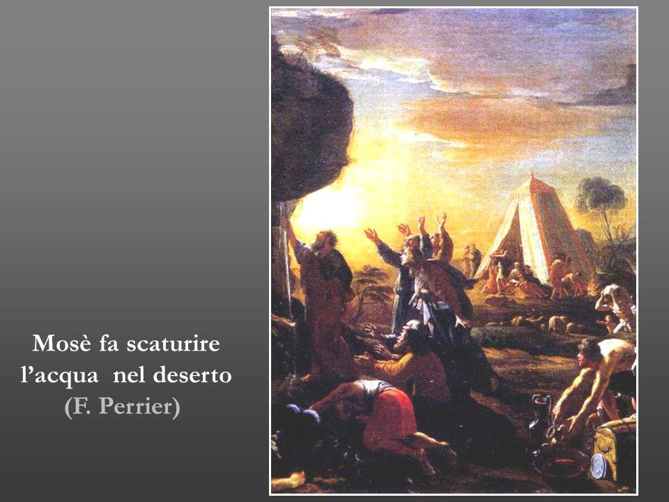 Mosè fa scaturire l'acqua nel deserto (F. Perrier)