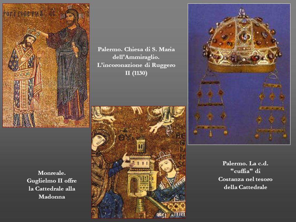 Palermo. Chiesa di S. Maria dell'Ammiraglio. L'incoronazione di Ruggero II (1130) Palermo. La c.d.