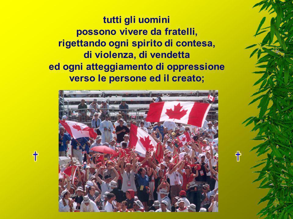 tutti gli uomini della terra hanno uguale dignità e gli stessi diritti fondamentali;
