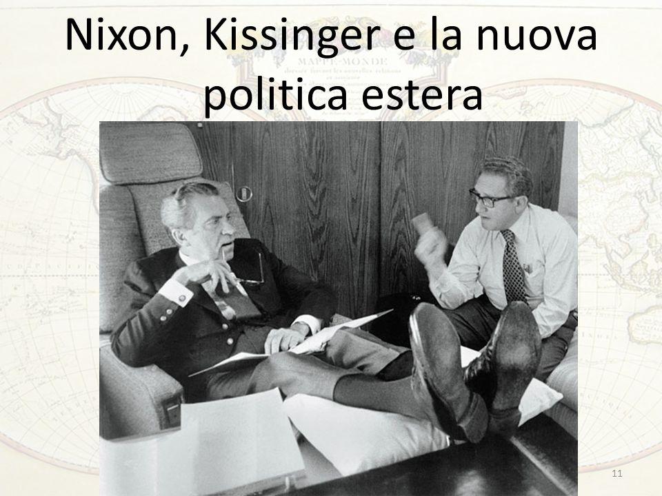 11 Nixon, Kissinger e la nuova politica estera