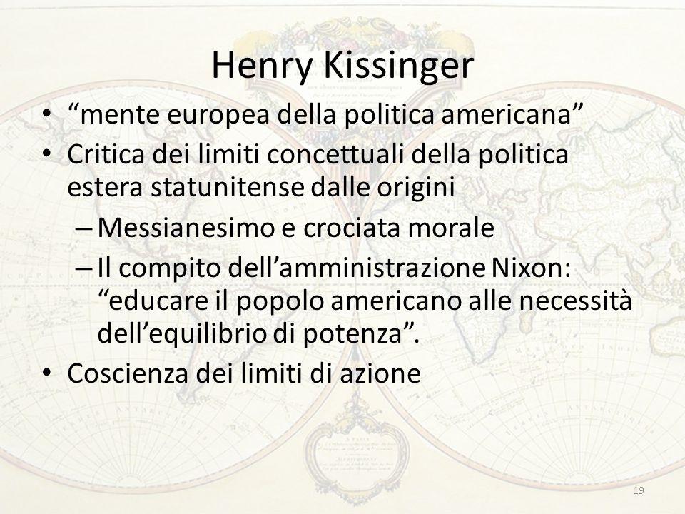 """19 Henry Kissinger """"mente europea della politica americana"""" Critica dei limiti concettuali della politica estera statunitense dalle origini – Messiane"""