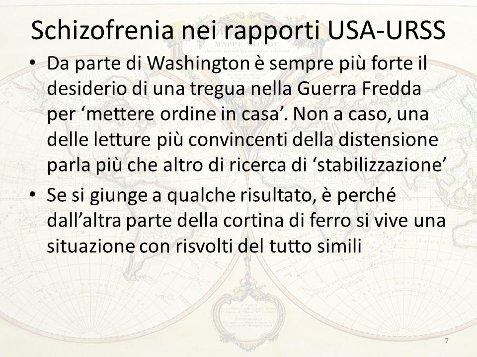 Schizofrenia nei rapporti USA-URSS Da parte di Washington è sempre più forte il desiderio di una tregua nella Guerra Fredda per 'mettere ordine in cas