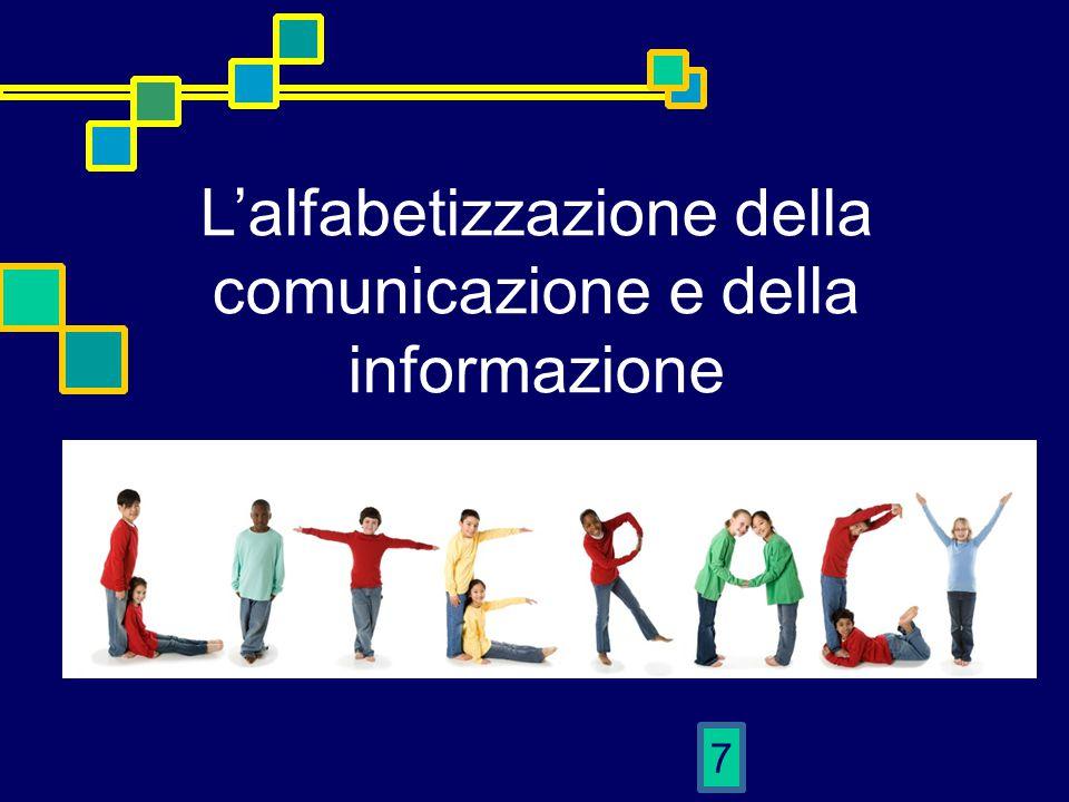 7 L'alfabetizzazione della comunicazione e della informazione