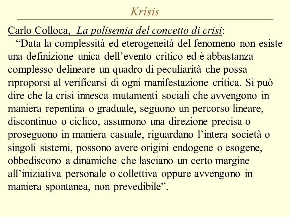"""Krísis Carlo Colloca, La polisemia del concetto di crisi: """"Data la complessità ed eterogeneità del fenomeno non esiste una definizione unica dell'even"""