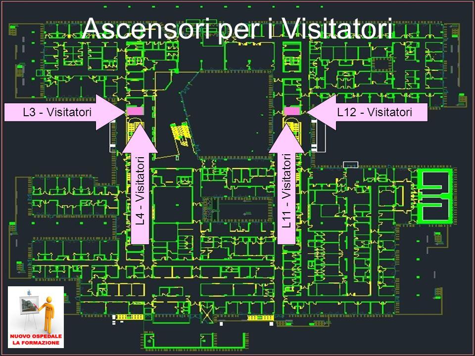 29 Ascensori per i Visitatori L4 - Visitatori L3 - VisitatoriL12 - Visitatori L11 - Visitatori