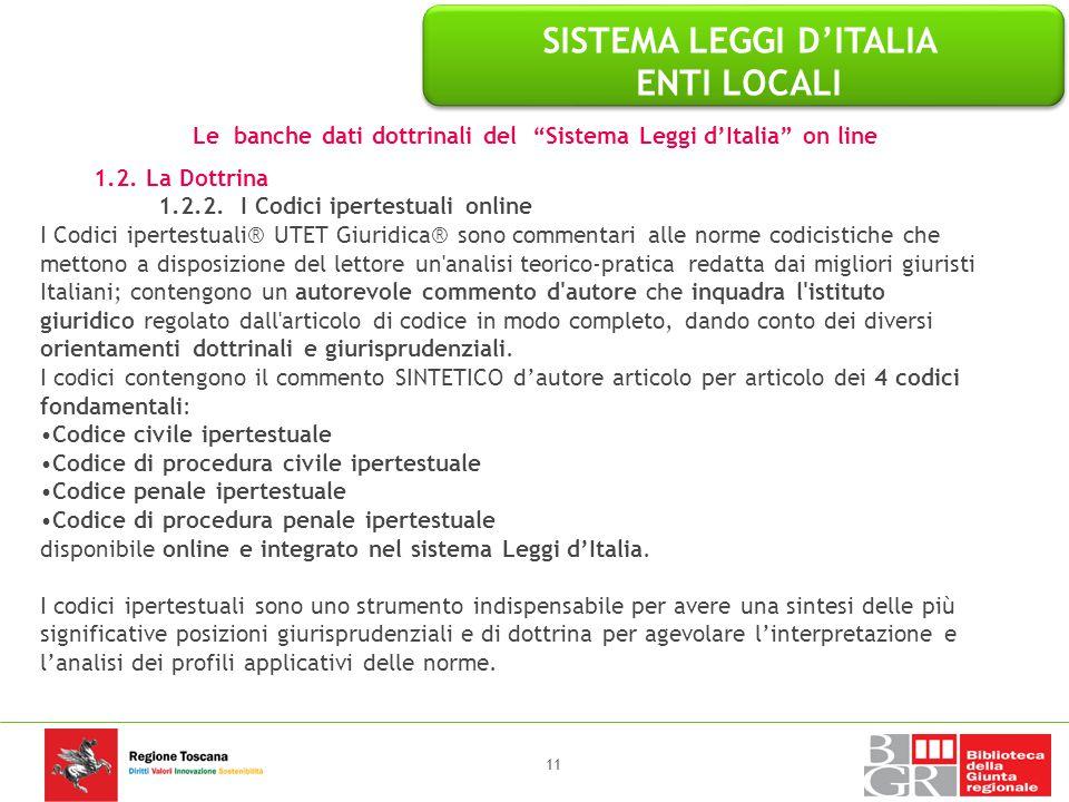 """Le banche dati dottrinali del """"Sistema Leggi d'Italia"""" on line 1.2. La Dottrina 1.2.2. I Codici ipertestuali online I Codici ipertestuali® UTET Giurid"""