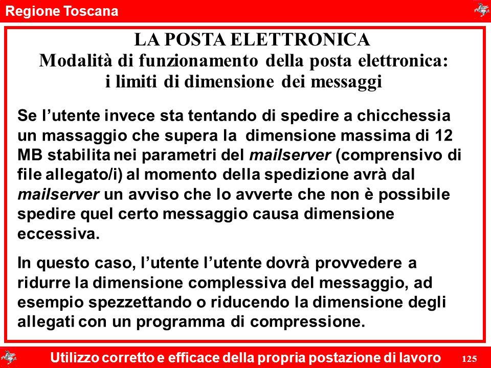 Regione Toscana Utilizzo corretto e efficace della propria postazione di lavoro 125 LA POSTA ELETTRONICA Se l'utente invece sta tentando di spedire a