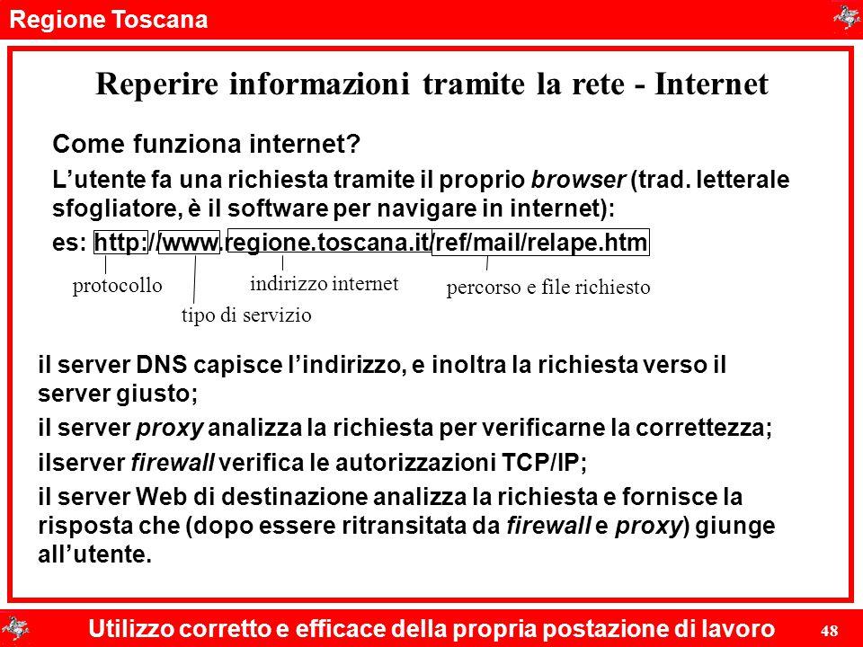 Regione Toscana Utilizzo corretto e efficace della propria postazione di lavoro 48 protocollo tipo di servizio indirizzo internet percorso e file rich