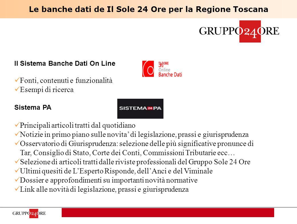 pag. 1 Sales Meeting Milano 4 luglio 2007 Le banche dati de Il Sole 24 Ore per la Regione Toscana Il Sistema Banche Dati On Line Fonti, contenuti e fu