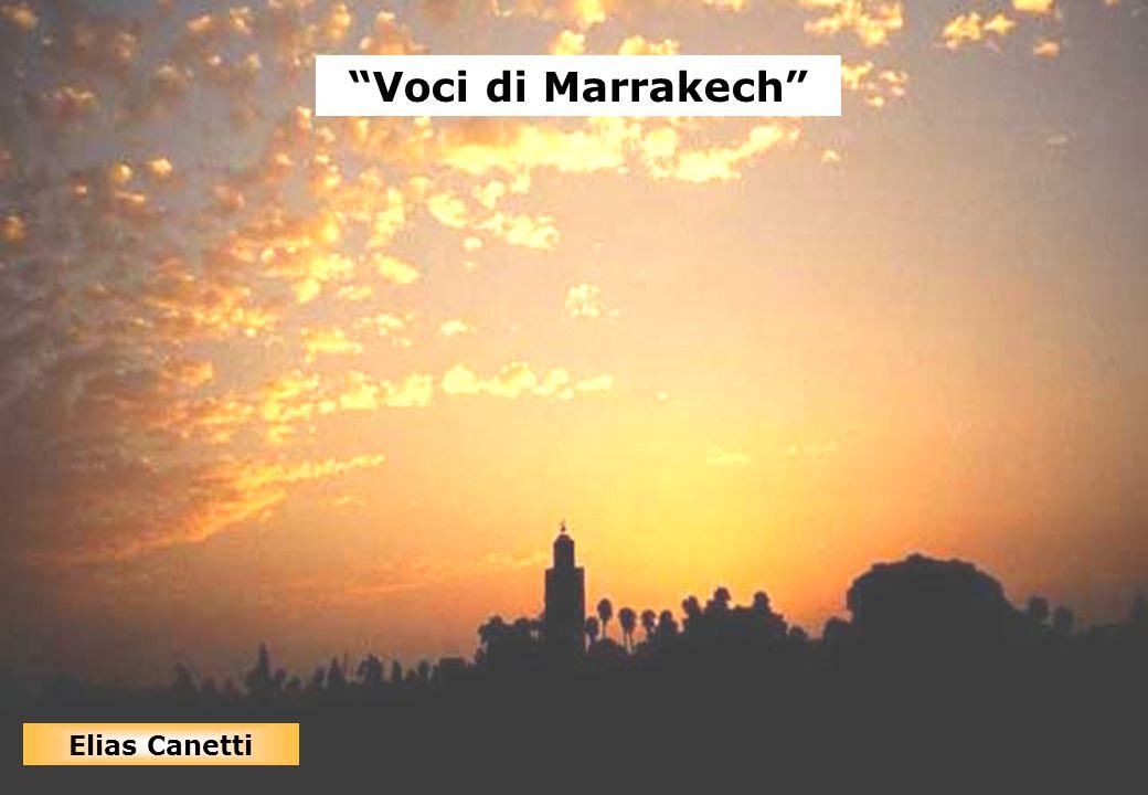 """Copyright RSO ® SpA, Milano 33 """"Voci di Marrakech"""" Elias Canetti """"Voci di Marrakech"""" Elias Canetti"""
