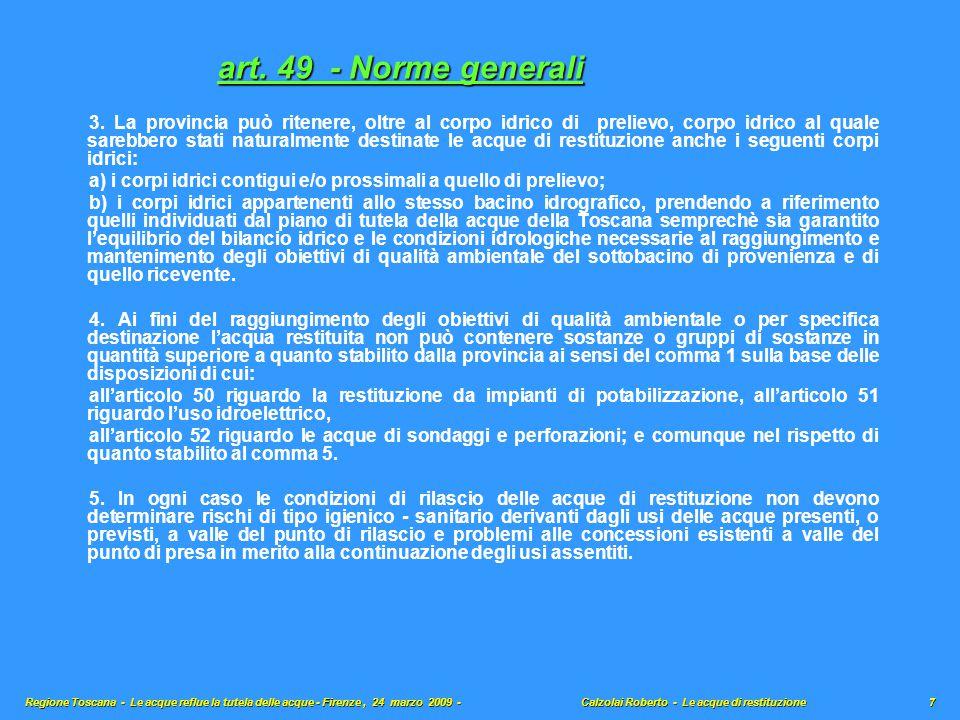 art.50 - Condizioni per il rilascio delle acque di restituzione da impianti di potabilizzazione 1.