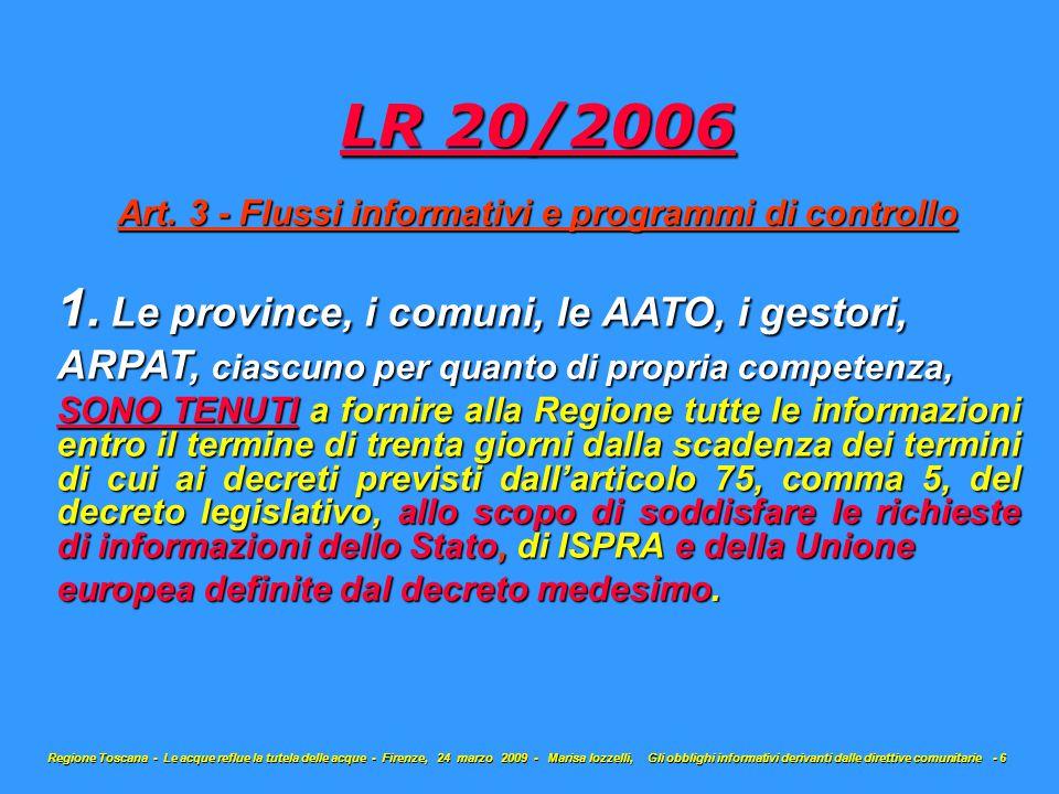 LR 20/2006 Art. 3 - Flussi informativi e programmi di controllo 1.