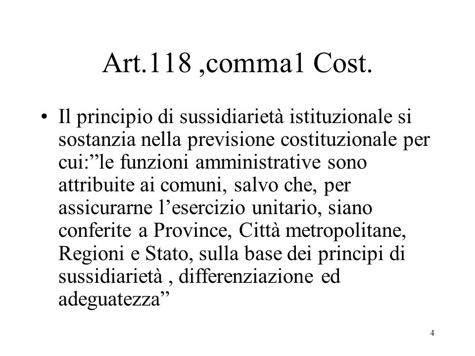 4 Art.118,comma1 Cost.