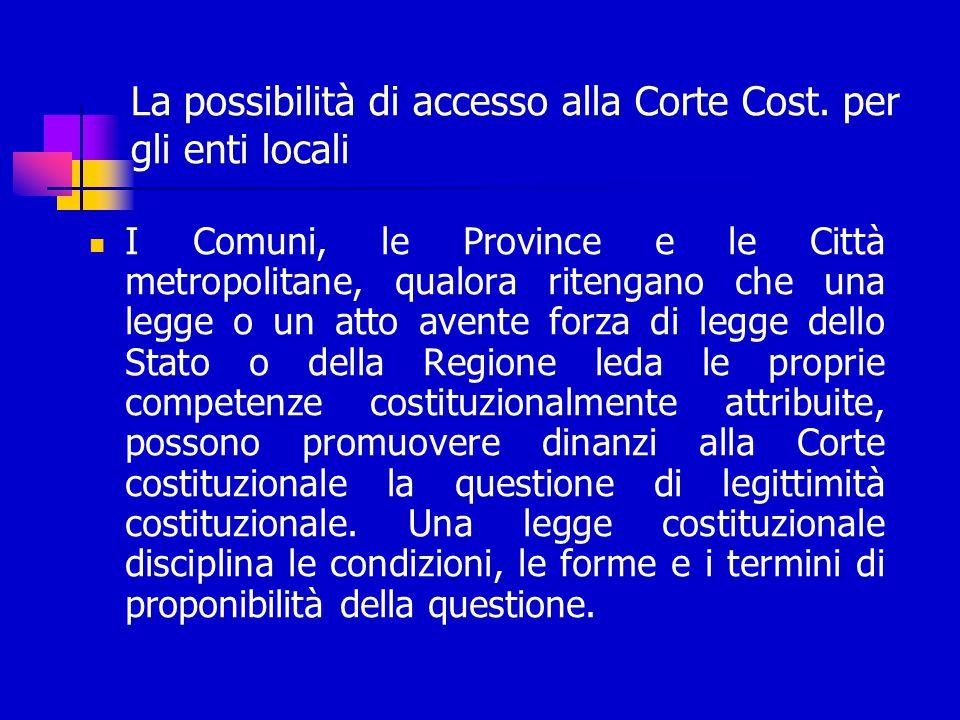 La possibilità di accesso alla Corte Cost.