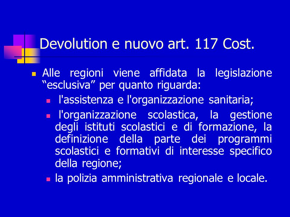 Devolution e nuovo art.117 Cost.
