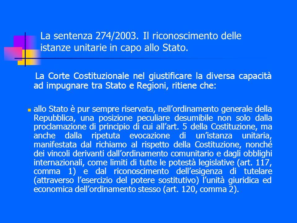 La sentenza 274/2003. Il riconoscimento delle istanze unitarie in capo allo Stato.
