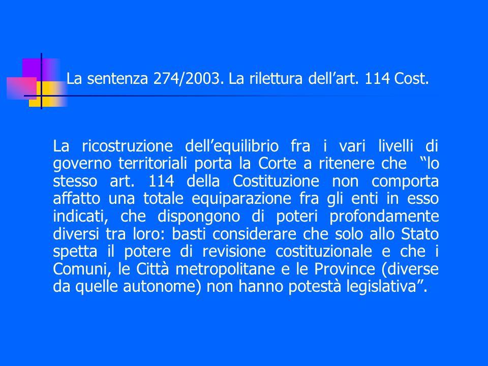 La sentenza 274/2003. La rilettura dell'art. 114 Cost.