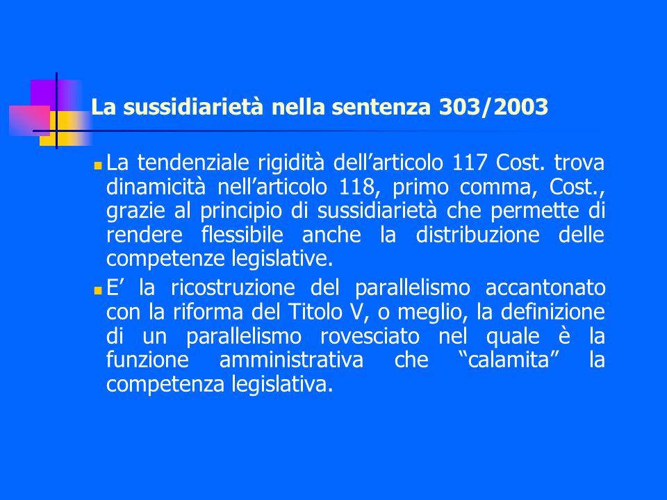 La sussidiarietà nella sentenza 303/2003 La tendenziale rigidità dell'articolo 117 Cost.