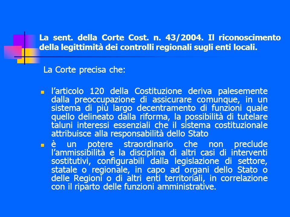 La sent. della Corte Cost. n. 43/2004.