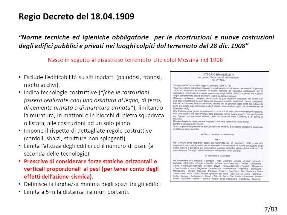 """7/83 Regio Decreto del 18.04.1909 """"Norme tecniche ed igieniche obbligatorie per le ricostruzioni e nuove costruzioni degli edifici pubblici e privati"""